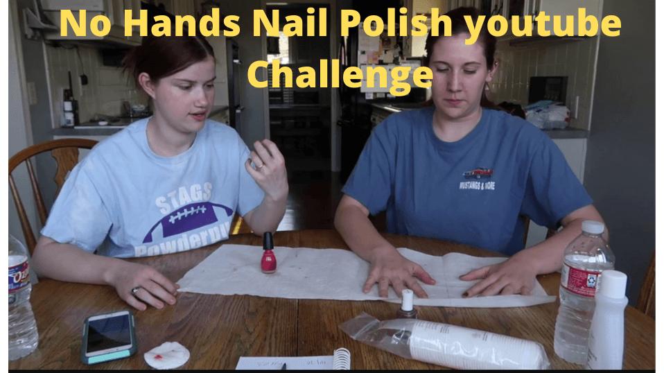 No Hands Nail Polish Challenge