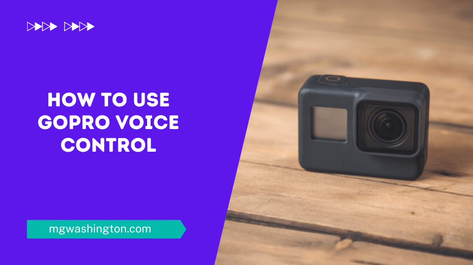 GoPro Voice Commands - How to Use GoPro Voice Control