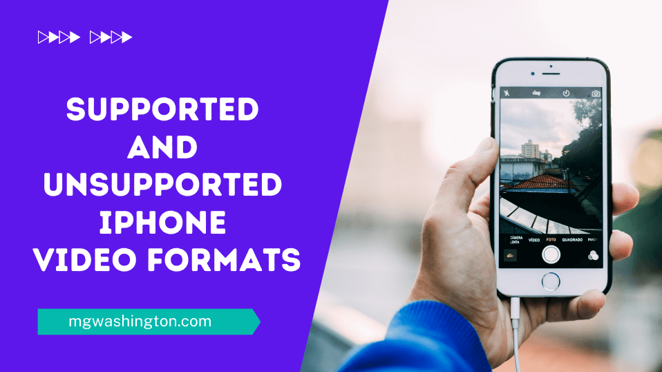 Supported And Unsupported iPhone Video Formats